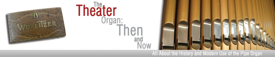 Theater Organ then and Now Header